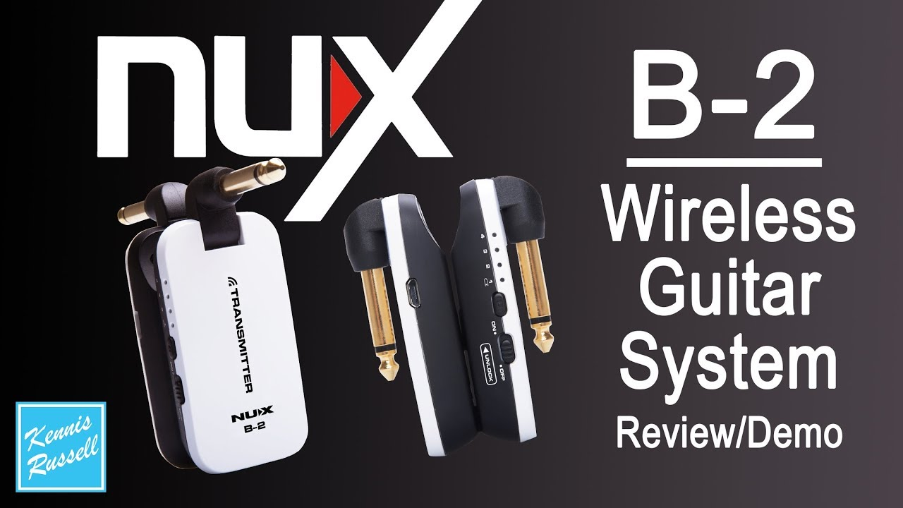 nux b 2 wireless guitar system review demo youtube. Black Bedroom Furniture Sets. Home Design Ideas