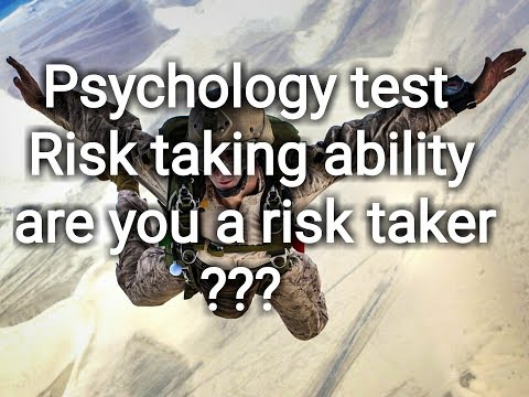 Psychology test risk taking ability, are you a risk taker ?