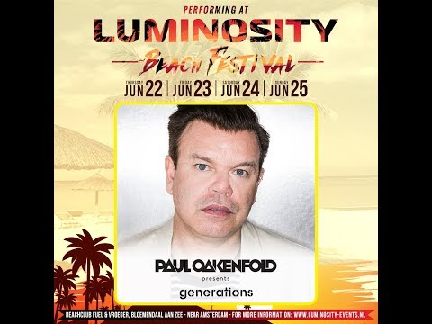 Paul Oakenfold [FULL SET] @ Luminosity Beach Festival 25-06-2017