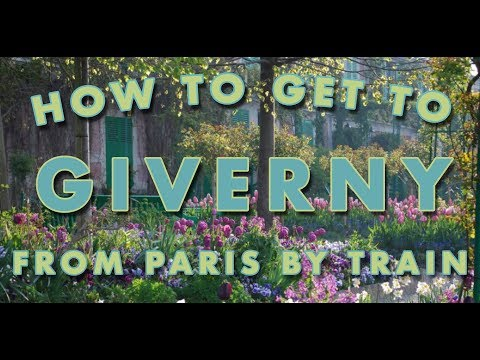 How To Get To Giverny From Paris By Train