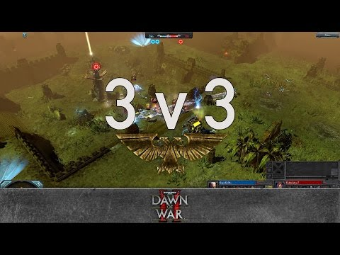 Dawn of War 2 - 3v3 | SuperKoMa + Tanya Murderloli + yz [vs] Killer Jebus + WhipLash + Robowski