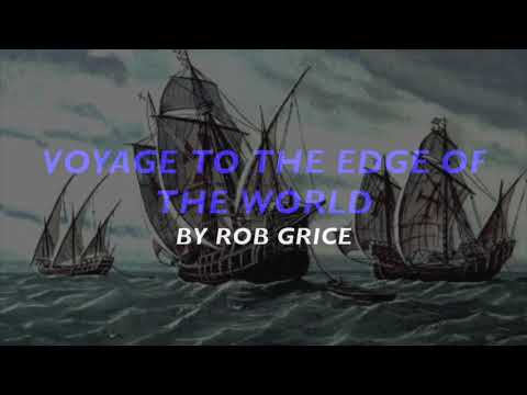 Voyage to the Edge of the World by Larry Neeck