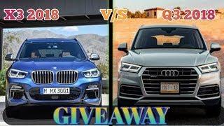 Audi Q5 2018 vs BMW X3 2018 +GIVEAWAY  HD  COMPARISON CAR GURU