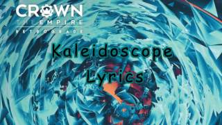 Crown The Empire Kaleidoscope Lyrics