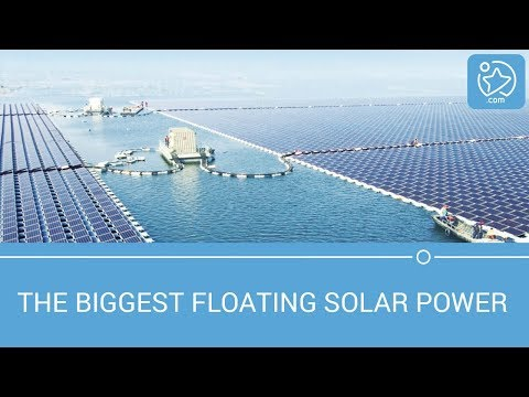 The Biggest Floating Solar Power Plant