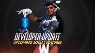 Developer Update | Upcoming Social Features | Overwatch