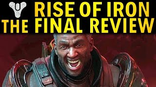 Rise of Iron: The Final Review (Destiny)