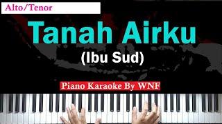 Ibu Sud - Tanah Airku Piano Karaoke Alto/Tenor