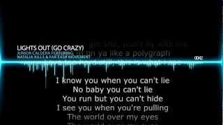 Junior Caldera - Lights out (Go Crazy) Featuring Natalia Kills & Far East Movement (lyrics)