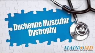 Duchenne Muscular Dystrophy ¦ Treatment and Symptoms