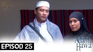 Adam Dan Hawa - Episod 25