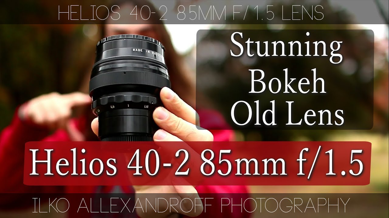 Stunning Bokeh King Helios 40 2 85mm F 1 5 Vs Canon 85mm F 1 8 Lens Bokehlicious Portrait Lens Youtube