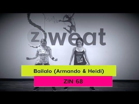 Bailalo (Armando & Heidi) | Zin 68 | Zumba Choreography |  Z Sweat Dance and Fitness