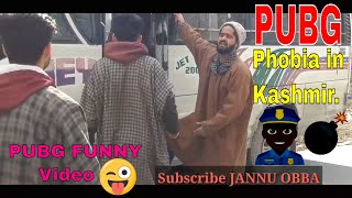 Download Video PUBG Phobia Funny Video in Kashmiri|| PUBG Funny Video by JANNU OBBA MP3 3GP MP4