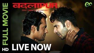 Badlapur (Movie Out on Eros Now)   Varun Dhawan, Yami Gautam & Nawazuddin Siddiqui