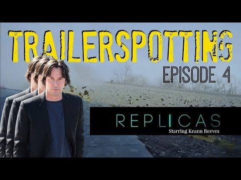Trailerspotting - Episode 4 - REPLICAS