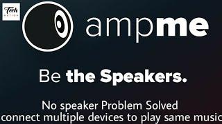 How to convert your phone into loud speaker   Amp me tutorial screenshot 3
