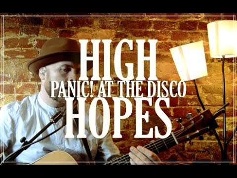 PANIC! AT THE DISCO - 'High Hopes' Loop Cover By Luke James Shaffer