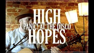 PANIC! AT THE DISCO - 'High Hopes' Loop Cover By Luke James Shaffer Resimi