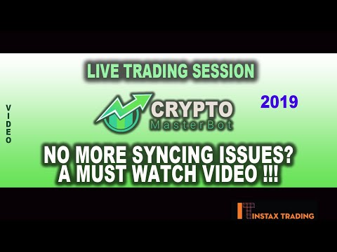 crypto-master-bot-live-trading-session~-no-more-syncing-issues??-a-must-watch-video~-2019