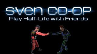 how to play with friends in Sven Co-op using 5.19 P2P \ 5.19 Noticeable Changes  Sven Co-op