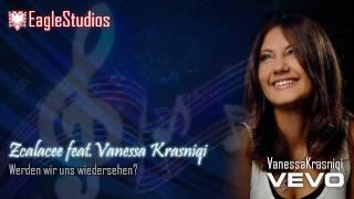 Zcalacee Feat. Vanessa Krasniqi - Werden Wir Uns Wiedersehen? - EagleStudios HD