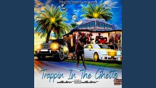 Trappin In The Ghetto