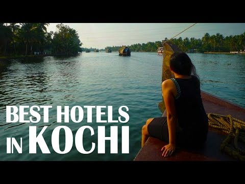 Best Hotels And Resorts Of Kochi Cochin, India