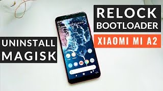 Xiaomi Mi A2 P E How To Relock Bootloader And Unroot Hindi