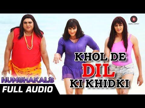 Khol De Dil Ki Khidki - Full Audio Song | Humshakals | Mika Singh, Palak Muchhal