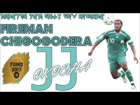 Fireman aka Chigogodera - JJ Okocha (Mobstar JSM Gully View Records) May 2017