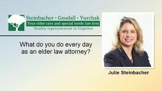 Everyday as an Elder Law Attorney | Williamsport PA | Steinbacher, Goodall & Yurchak