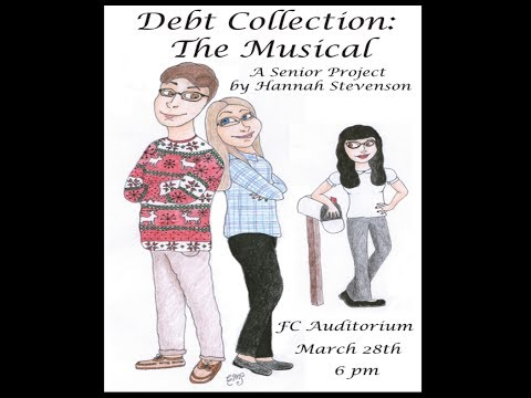 Debt Collection: The Musical