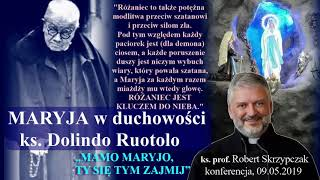 Maryja w duchowości ks. Dolindo Ruotolo (ks. prof. Robert Skrzypczak)