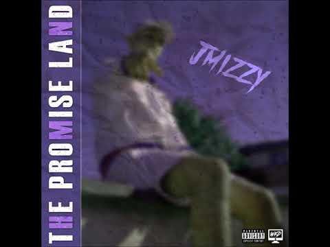J Mizzy - The Promise Land (Audio)