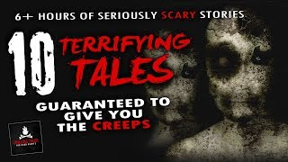 10 Scariest Stories on Reddit Compilation ― 6+ Hour Creepypasta Horror Story Collection 2018