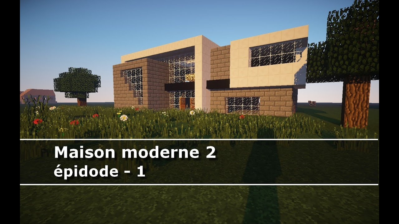 Minecraft maison moderne 2 ep 1 hd youtube for Minecraft maison moderne