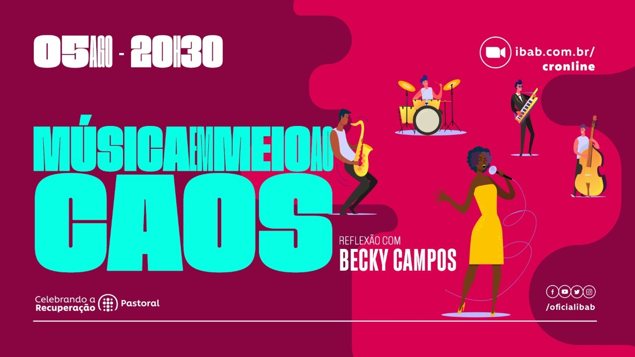 Música em meio ao caos | Becky Campos | Celebrando a Recuperação IBAB