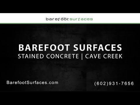 Cave Creek Stained Concrete Services by Barefoot Surfaces