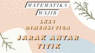 Pembahasan LKS 1 Matematika Wajib