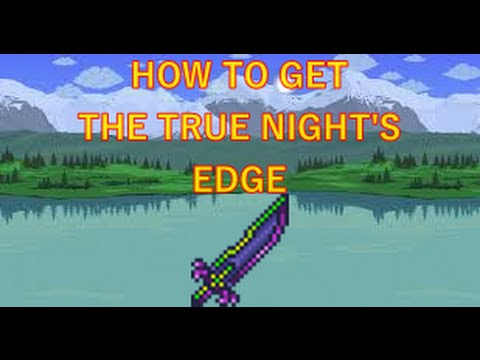 Terraria how to make the True Nights Edge