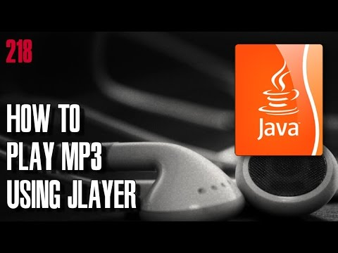 LEARN JAVA How to play mp3 song file using JLayer