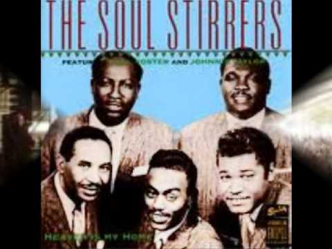 When The Gates Swing Open-The Soul Stirrers