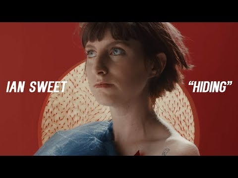 "IAN SWEET - ""Hiding"" [OFFICIAL VIDEO] Mp3"