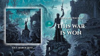 Memoriam - Track-by-Track #2: This War Is Won