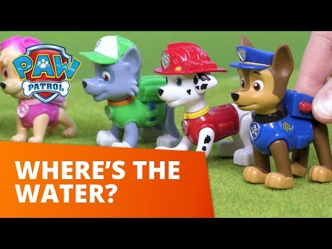 PAW Patrol | Where's the Water? | Toy Episode | PAW Patrol Official & Friends