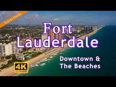 Fort Lauderdale Travel Guide 2021 – Downtown & The Beaches