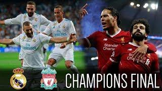 Real Madrid vs Liverpool | Champions League Final Kiev 2018 - Previa