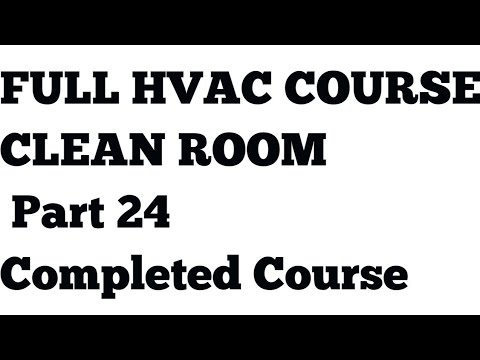 Clean Room part 24 End Course ll HVAC interview Question and Answers