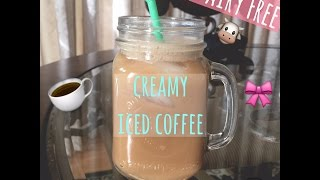 Creamy Iced Coffee: Without Creamer (Dairy Free)